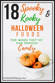 18 Spooky and Kooky (and Mostly Healthy) Halloween Food Ideas- Looks Like Happy   #halloween #halloweenfood #kids #halloweenparty #halloweendinner