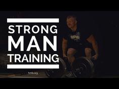 Strongman Training | Eric Todd | HMB
