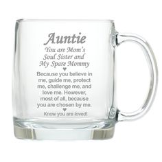 Your Aunt will be reminded each morning with her coffee that she is loved.  A great gift on Mother's Day, her birthday or the holidays.
