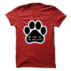 EAT, SLEEP, PITBULL T-Shirts, Hoodies. BUY IT NOW ==► https://www.sunfrog.com/Pets/EAT-SLEEP-PITBULL.html?41382