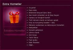 Ceylan Kına organizasyon kına paketlerinin haricinde extra hizmetler paketi...