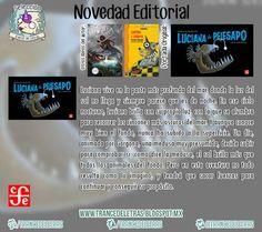 """Nuevo libro de la autora Verónica Murguía, se titula """"Luciana la Pejesapo"""" y ya está disponible en las librerías del Fondo de Cultura Económica"""