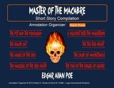 Edgar Allan Poe--Master of the Macabre Compilation⚡  ⚡UPDATED WITH NEW FEATURES AND NOW 8 STORIES!!    Short stories are powerful, accessible, and engaging vehicles for teaching critical reading skills and for propagating a love of literature! The short stories and annotation organizers in our compilation are designed to improve annotation skills, bolster reading comprehension, and cultivate literary appreciation.