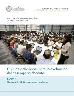 GUÍA DE ACTIVIDADES PARA LA EVALUACIÓN DEL DESEMPEÑO DOCENTE Etapa 4: Planeación Didáctica Argumentada 2 La Guía de activi...