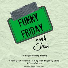 This is great!  I can't wait to share these with the kiddos!!!  Funny Friday with Josh  A funny (family friendly!) joke each Friday! #FunnyFriday