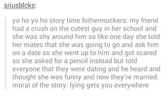 """Lying gets you everywhere"" I'm laughing harder than I should be"