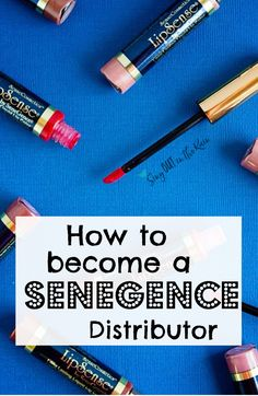 All the sign up info about how to become a SeneGence distributor.  Sell Lipsense (lipsticks), makeup, skincare, and other products for the best direct sales company today. Join my incredible team today!!  #senegence #selllipsense