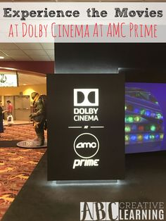 Experience The Movies At Dolby Cinema At AMC Prime! You want to experience a movie, not just see it! - abccreativelearning.com