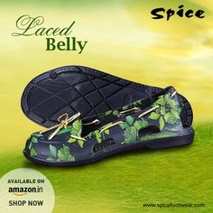 Spice Footwear presents brand new fashion shoes Laced Belly for all the ladies. Go to your nearby store or visit us at www.spicefootwear.com to pick your style!! #footwear #slipons #sandals