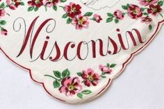 Vintage State Hanky  Wisconsin Red Flowers by by VintagePDX, $25.00 Esty. for your tear basket.