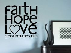 Faith Hope Love 1 Corinthians 1313 vinyl wall by designstudiosigns, $34.00