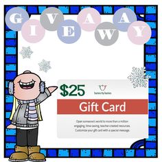 Enter to win a $25 gift card from teachers pay teachers!
