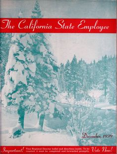 1939 December California State Employee magazine. Magazine covers. Winter. Snow. Trees.