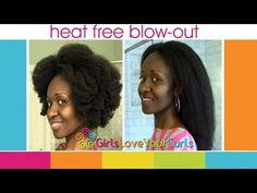 ▶ ♥ 60 ♥ Heat Free Blow-out on Natural Hair : GirlsLoveYourCurls Super Stretch Method - YouTube