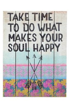 Natural Life 'Do What Makes Your Soul Happy' Wood Wall Art available at #Nordstrom
