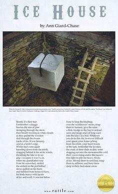 """Ice House"" by Ann Giard-Chase  Rattle's Ekphrastic Challenge, August 2015, Artist's Choice Winner http://www.rattle.com/poetry/ice-house-by-ann-giard-chase/  Photo by Howard R. Debs http://communicatorsandcommunications.com/muse-ings/"