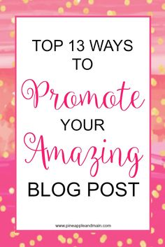 Creating an amazing blog post takes a lot of work. A very necessary part of the process is done AFTER the writing and the posting. You have to PROMOTE it! There are many ways to expose your new blog post to the world. Read about it here.