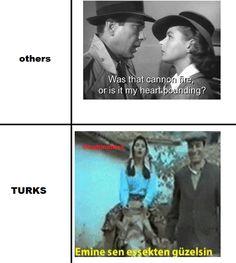 others: Was that cannon fire, or is my heart pounding? Turks: Emine sen eşşekten güzelsin. (via facebook.com/Turkmemes) #fun #funny #funnytext #humor #humorous #amusing #turkish #meme