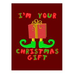 Im your christmas gift postcard xmascards christmaseve im your christmas gift postcard negle Images