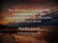 The first step to a prosperity consciousness...
