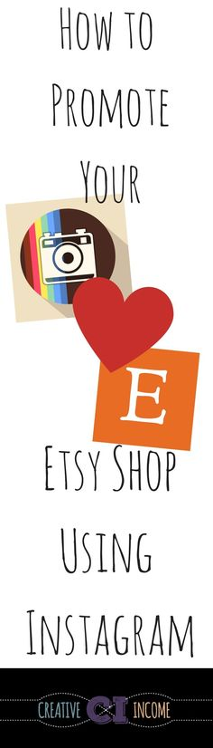 If you own an Etsy shop, you cannot go wrong by using Instagram for business promotion.