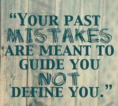 Your past mistakes are meant to guide you not define you.   Visit our website: www.casanuevovida.com/