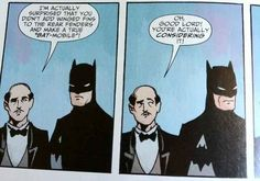 He has good taste. | 21 Reasons We Should All Be More Like Alfred Pennyworth