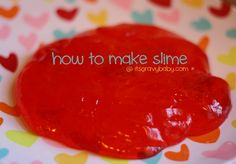 How to make homemade slime - great for party favors, stocking stuffers, or valentines.
