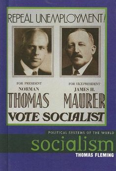 Socialism (Political Systems of the World) by Thomas Fleming http://www.amazon.com/dp/0761426329/ref=cm_sw_r_pi_dp_akEEwb14PKFR5