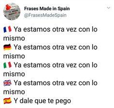 "Publicación de Instagram de Frases ""Made in Spain"" • 2 Jul, 2018 a las 3:49 UTC Comedy, Spain, Nerd, Lol, Sayings, Funny, Instagram Posts, How To Make, Humor In Spanish"