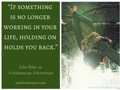 Hold You, Autoimmune, Chronic Illness, Live For Yourself, Letting Go, Journey, Healing, Let It Be, Adventure