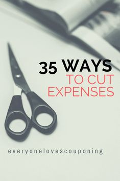 35 Ways to Cut Expenses