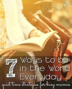 You know that you need to spend time in the word each day but just can't seem to manage with littles, middles and bigs. Devotions don't have to get pushed to the side when trials come or when you get busy. Here are 7 doable quiet time strategies to help you be in the Word consistently.