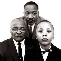 Three generations of the King Family....the father, Martin Luther King, Sr., Martin Luther King, Jr. son, and  Martin Luther King, III, grandson.