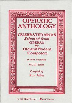 Operatic Anthology - Volume 1: Soprano and Piano: Hal Leonard Corp., Kurt Adler: 0073999258301: Amazon.com: Books