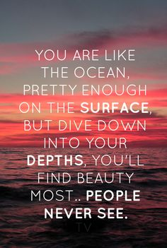 You are beautiful... I love swimming so I think this is now my signature poem ^ ^