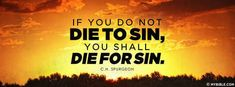 Dead To Sin, Alive In Christ.