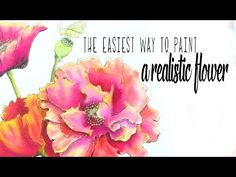 The Easiest Way to Paint a Realistic Watercolor Flower•Art Instruction Blog