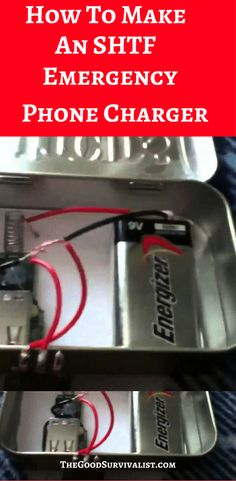 How To Make An SHTF Emergency Phone Charger TheGoodSurvivalist.com