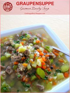 Graupensuppe - German Barley Soup | Cooking Gallery