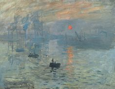 Claude Monet (1840–1926), 1872, Impression Sunrise, oil on canvas. The term #Impressionism is derived from the title of his painting Impression, Soleil Levant (Impression, Sunrise), which was exhibited in 1874 in the first of the independent exhibitions mounted by Monet and his associates as an alternative to the Salon de Paris.