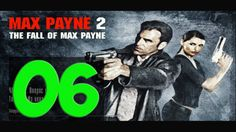 Max Payne 2 - Прохождение 06 - Закон ямы
