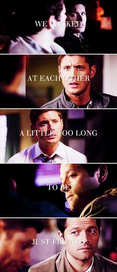 Dean + Castiel: We looked at each other a little too long to be just friends. #spn #destiel