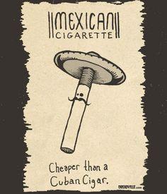 Mexican Cigarette
