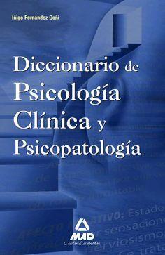 Diccionario de psicologia clinica y psicopatologia (1) by YO ESTUDIO PSICOLOGIA =) via slideshare
