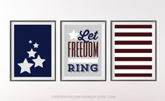 """INSTANT DOWNLOAD """"Let Freedom Ring"""" Set of three designs by CheyenneLyonsDesign. 4th of July printables, July 4th, Independence day prints"""