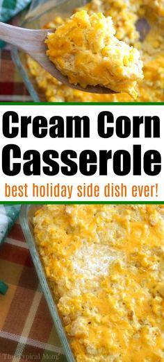 Creamed Corn Casserole Recipe, Cream Corn Casserole, Creamed Corn Cornbread, Creamed Corn Recipes, Casserole Recipes, Side Dishes For Ham, Corn Dishes, Vegetable Side Dishes, Holiday Side Dishes