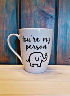You're my person coffee mug elephant mug by TravelingTreeDesign
