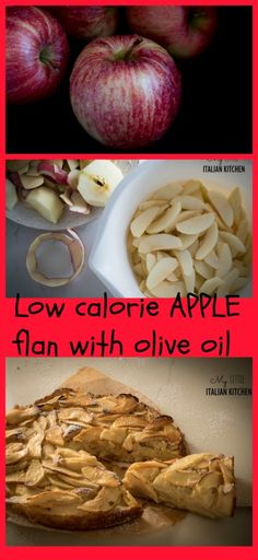 Low calorie apple flan with olive oil - under 140 calories per slice!