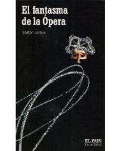 Alzofora Libros: Clásico de la novela de terror. Gaston Leroux